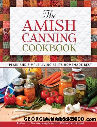 The Amish Canning Cookbook free download
