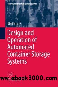 Design and Operation of Automated Container Storage Systems free download