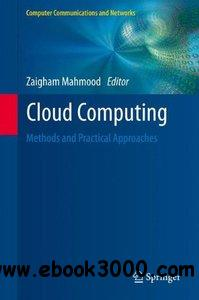 Cloud Computing: Methods and Practical Approaches free download