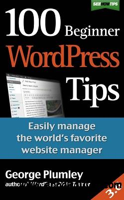 100 Beginner WordPress Tips free download