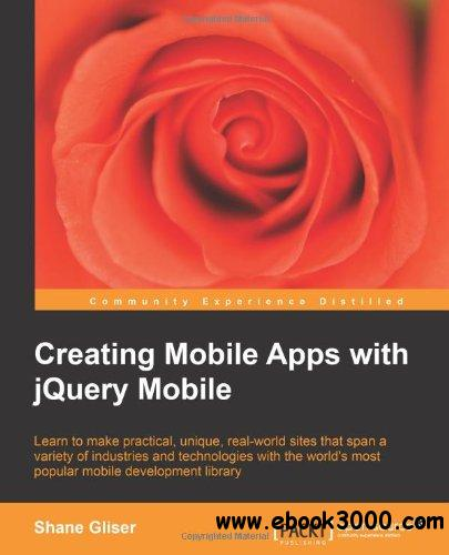 Creating Mobile Apps with jQuery Mobile free download