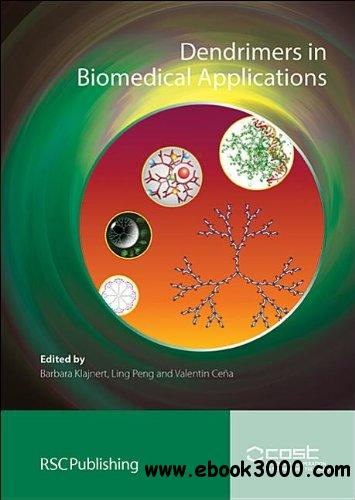 Dendrimers in Biomedical Applications free download