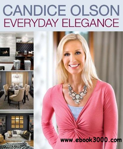 Candice Olson Everyday Elegance free download