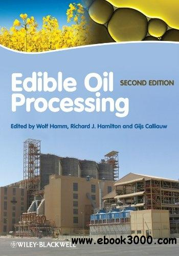 Edible Oil Processing, 2nd Edition free download
