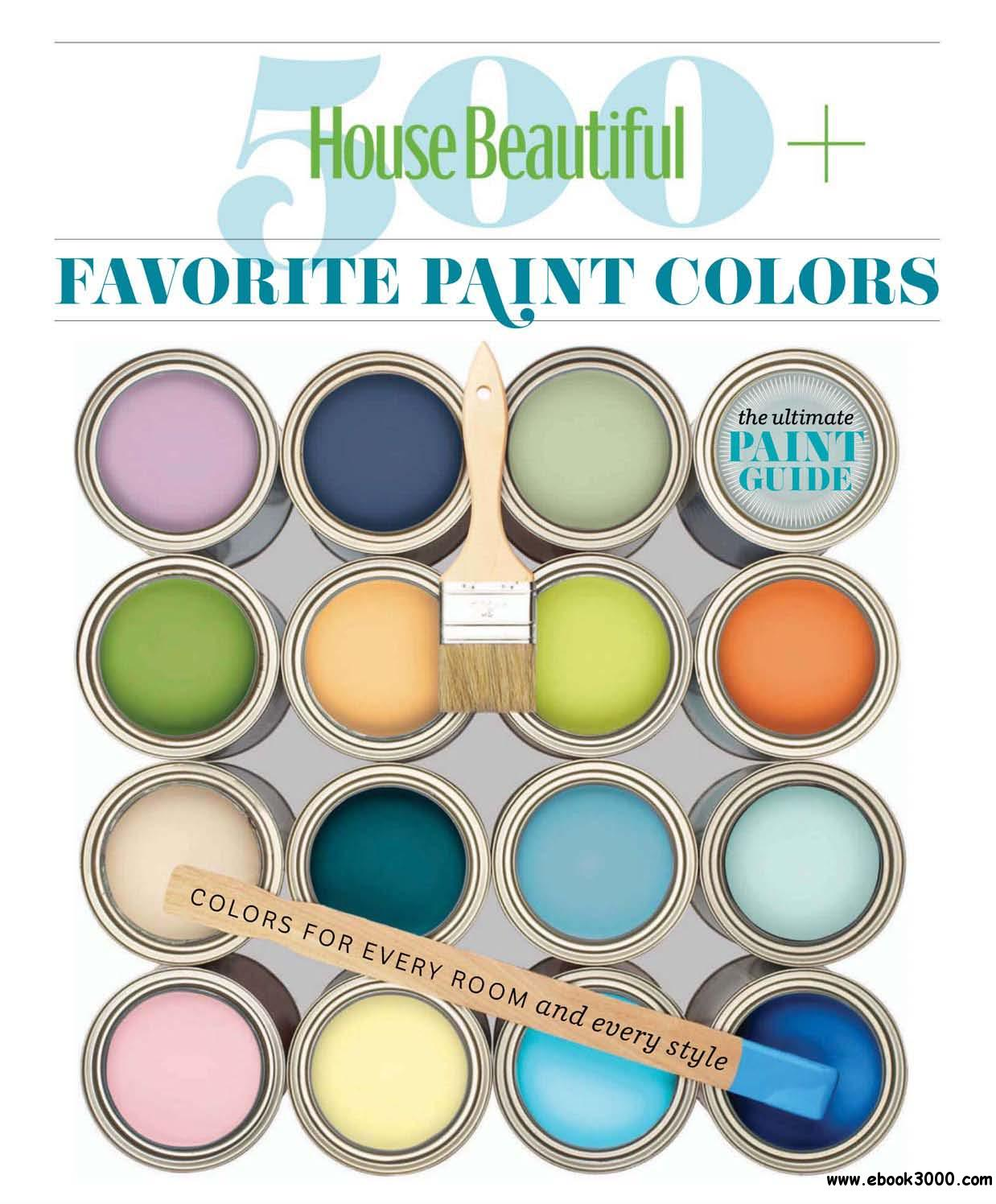 House Beautiful 500+ Favorite Paint Colors Magazine free download
