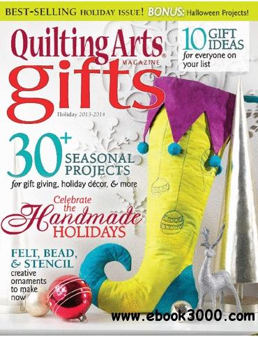 Quilting Arts Gifts - Holiday 2013/2014 free download