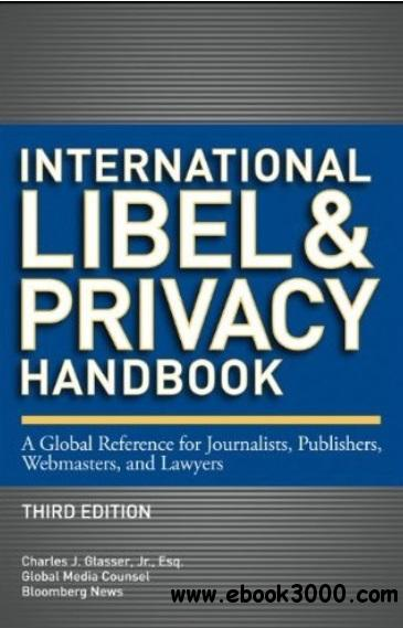 International Libel and Privacy Handbook (3rd edition) free download