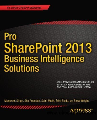 Pro SharePoint 2013 Business Intelligence Solutions free download