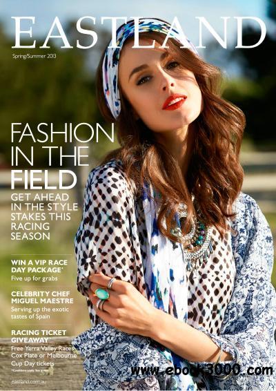 Eastland Magazine - Spring/Summer 2013 free download