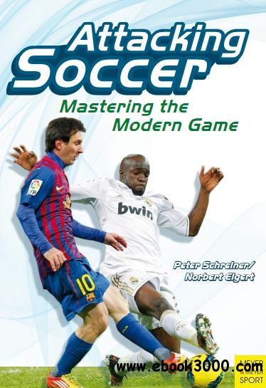 Attacking Soccer: Mastering the Modern Game free download