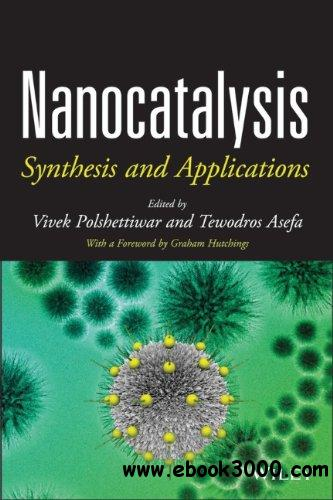 Nanocatalysis: Synthesis and Applications free download