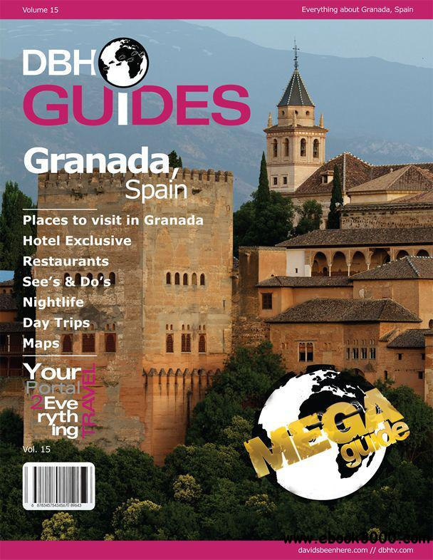 Granada, Spain City Travel Guide 2013: Attractions, Restaurants, and More... free download
