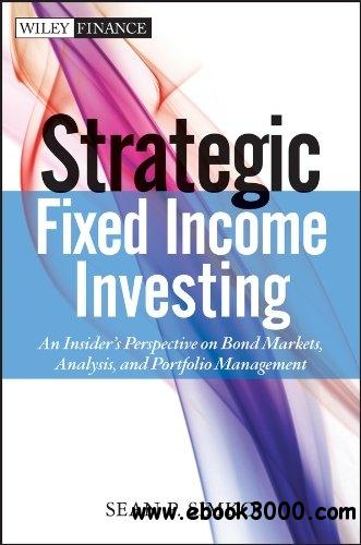 Strategic Fixed Income Investing free download