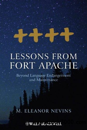 Lessons from Fort Apache: Beyond Language Endangerment and Maintenance free download