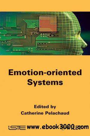 Emotion-Oriented Systems free download