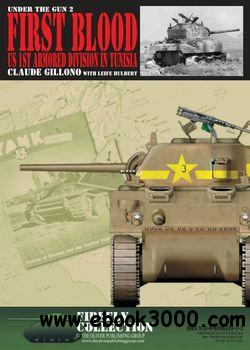 First Blood: US 1st Armoured Divison in Tunisia (Under the Gun No2) free download