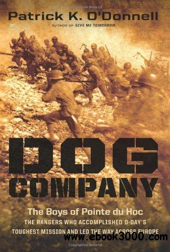Dog Company: The Boys of Pointe du Hoc free download