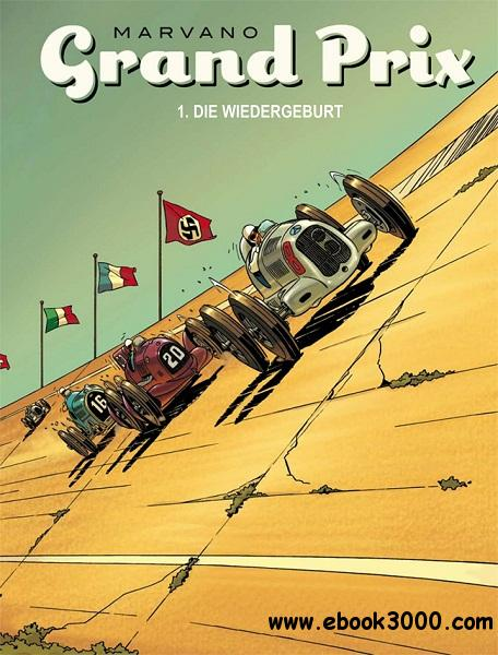 Grand Prix - Band 1 - Die Wiedergeburt free download