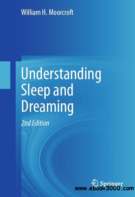 Understanding Sleep and Dreaming free download