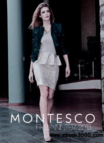 Montesco Magazine - Fall/Winter 2013 free download