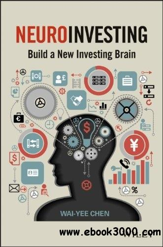 NeuroInvesting: Build a New Investing Brain free download