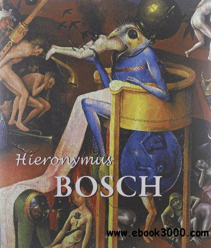Hieronymus Bosch: Hieronymus Bosch and the Lisbon Temptation: a View from the Third Millennium free download
