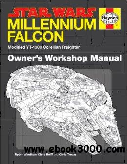 The Millennium Falcon Owner's Workshop Manual: Star Wars free download