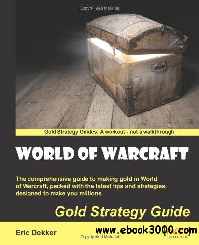 World of Warcraft Gold Strategy Guide download dree