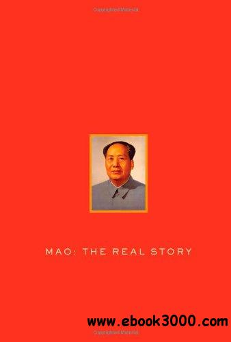 Mao: The Real Story free download