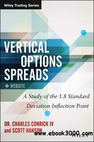 Vertical Option Spreads, Website: A Study of the 1.8 Standard Deviation Inflection Point free download