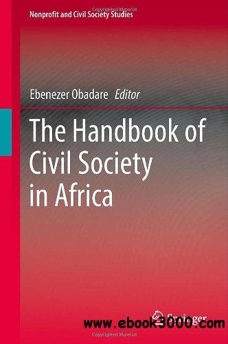 The Handbook of Civil Society in Africa (Nonprofit and Civil Society Studies) free download