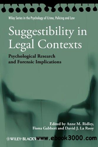 Suggestibility in Legal Contexts: Psychological Research and Forensic Implications free download