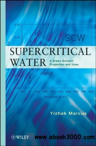 Supercritical Water, 2nd Edition free download