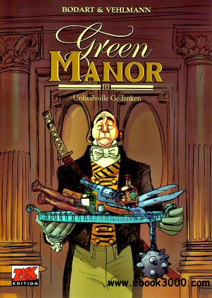 Green Manor - Band 3 - Unheilvolle Gedanken free download