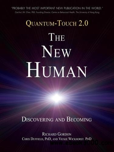 Quantum-Touch 2.0 - The New Human: Discovering and Becoming free download