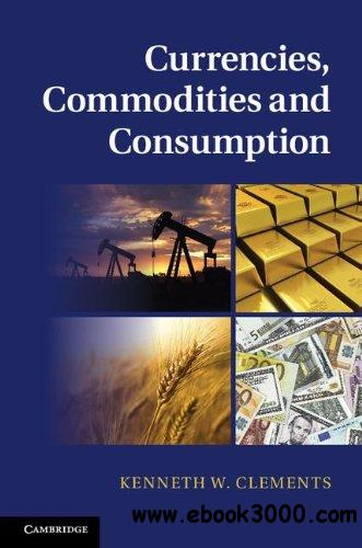 Currencies, Commodities and Consumption free download