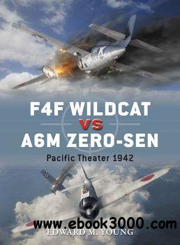 F4F Wildcat vs A6M Zero-sen: Pacific Theater 1942 (Osprey Duel 54) free download