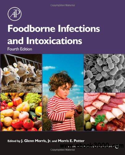 Foodborne Infections and Intoxications, Fourth Edition (Food Science and Technology) free download