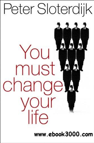 You Must Change Your Life free download