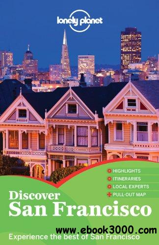 Lonely Planet Discover San Francisco (City Guide) free download