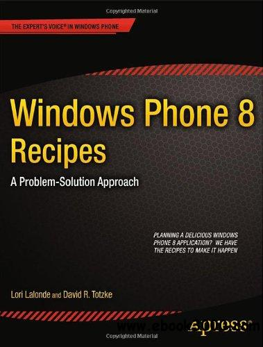 Windows Phone 8 Recipes: A Problem-Solution Approach free download