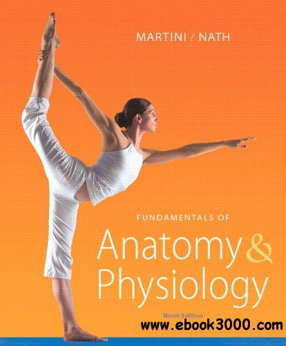 Fundamentals of Anatomy & Physiology (9th Edition) free download