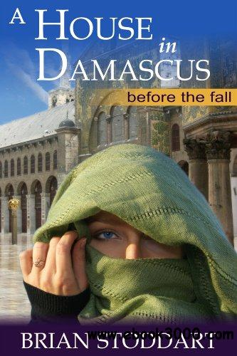 A House in Damascus - Before the Fall free download