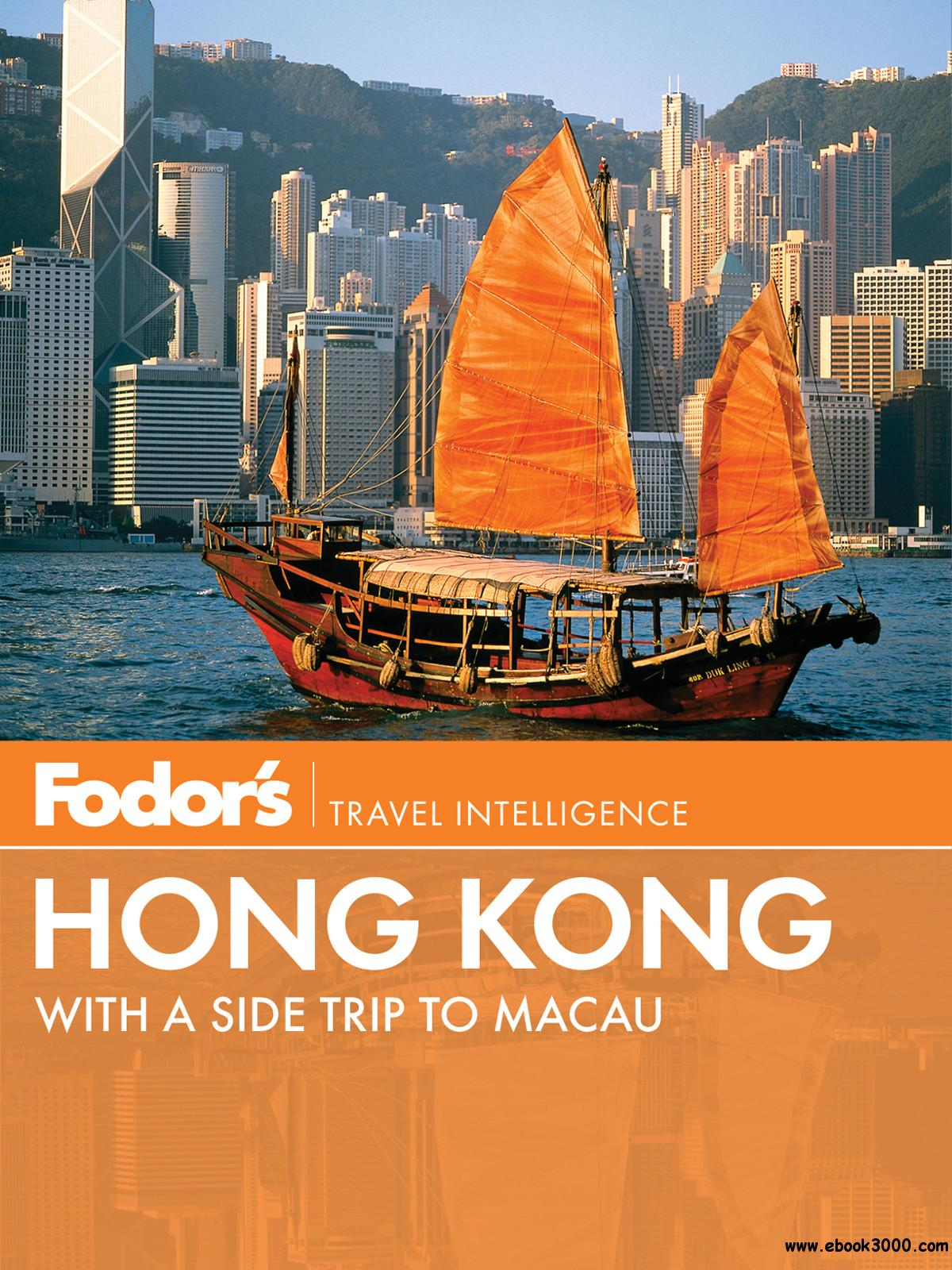 Fodor's Hong Kong with a Side Trip to Macau free download