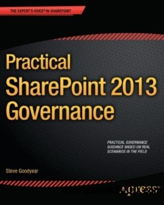 Practical SharePoint 2013 Governance free download