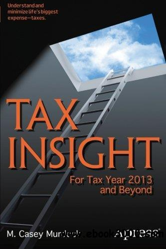 Tax Insight: For Tax Year 2013 and Beyond free download