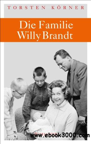 Die Familie Willy Brandt free download