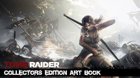 The Art of Tomb Raider Limited Edition Artbook (Collector's Edition) free download