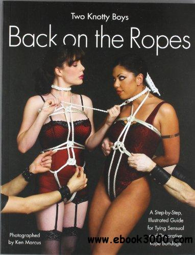 Two Knotty Boys Back on the Ropes free download