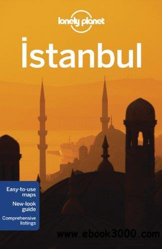 Lonely Planet Istanbul, 7th edition (Travel Guide) free download